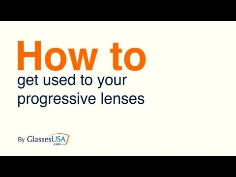 How To Get Used To Progressive Lenses